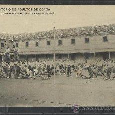 Postales: OCAÑA - - REFORMATORIO DE ADULTOS -21 - EJERCICIOS DE GIMNASIA - FIGURAS - (8815) . Lote 30210567