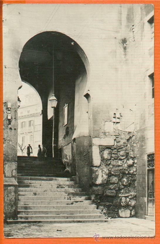 TOLEDO - ARCO DE LA SANGRE - Nº 11 A. GONZÁLEZ NIETO - SIN CIRCULAR MUY RARA (Postales - España - Castilla la Mancha Moderna (desde 1940))