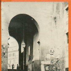 Postales: TOLEDO - ARCO DE LA SANGRE - Nº 11 A. GONZÁLEZ NIETO - SIN CIRCULAR MUY RARA. Lote 31908254