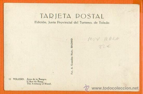 Postales: TOLEDO - ARCO DE LA SANGRE - Nº 11 A. GONZÁLEZ NIETO - SIN CIRCULAR MUY RARA - Foto 2 - 31908254