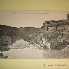 Postales: TOLEDO VISTA DE LOS MOLINOS DESDE EL PUENTE DE ALCANTARA. Lote 32202863