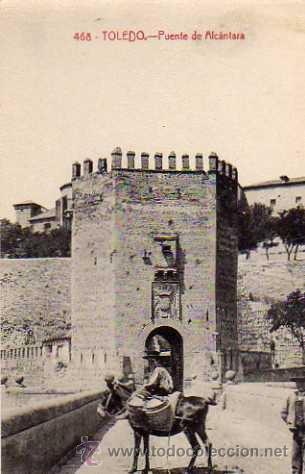 TOLEDO 468 PUENTE DE ALCÁNTARA CASTAÑEIRA SIN CIRCULAR (Postales - España - Castilla La Mancha Antigua (hasta 1939))