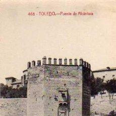 Postales: TOLEDO 468 PUENTE DE ALCÁNTARA CASTAÑEIRA SIN CIRCULAR . Lote 33480843