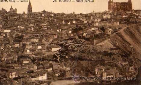 TOLEDO Nº 26 VISTA PARCIAL LNARES FOTÓGRAFO SIN CIRCULAR (Postales - España - Castilla La Mancha Antigua (hasta 1939))