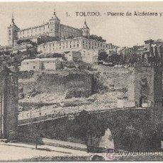 Postales: TOLEDO.- PUENTE DE ALCÁNTARA Y ALCÁZAR.. Lote 35125628