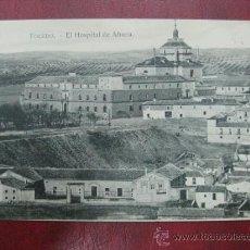 Postales: TOLEDO - EL HOSPITAL DE AFUERA. Lote 35977169