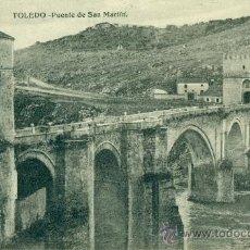 Postales: TOLEDO PUENTE DE SAN MARTIN. Lote 37127146
