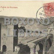 Cartes Postales: TOLEDO. PUENTE DE ALCÁNTARA. FOTOTIPIA CASTAÑERA Y ÁLVAREZ. ESCRITA Y CIRCULADA EN 1912. Lote 38435356