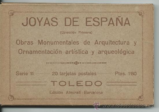 TOLEDO.-JOYAS DE ESPAÑA 1ª COLECCION .- SERIE 11.-OBRAS MONUMENTALES (Postales - España - Castilla La Mancha Antigua (hasta 1939))