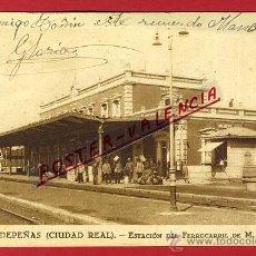 Postales: POSTAL VALDEPEÑAS , CIUDAD REAL , ESTACION DEL FERROCARRIL , ORIGINAL, P90470. Lote 40053981