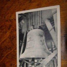 Postales: TOLEDO -CATEDRAL - LA CAMPANA GORDA. Lote 40330581