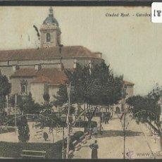 Postales: CIUDAD REAL - CATEDRAL Y PASEO DEL PRADO - (18472). Lote 40618916