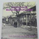 Postales: MEMORIA DEL SIGLO XX. HISTORIA SOCIAL DE PUERTOLLANO. CIUDAD REAL. LUIS FERNANDO RAMIREZ MADRID. INT. Lote 42151674