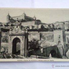 Postales: POSTAL TOLEDO, PUENTE DE ALCANTARA Y ALCAZAR ANTES DEL ASEDIO. Lote 42255071