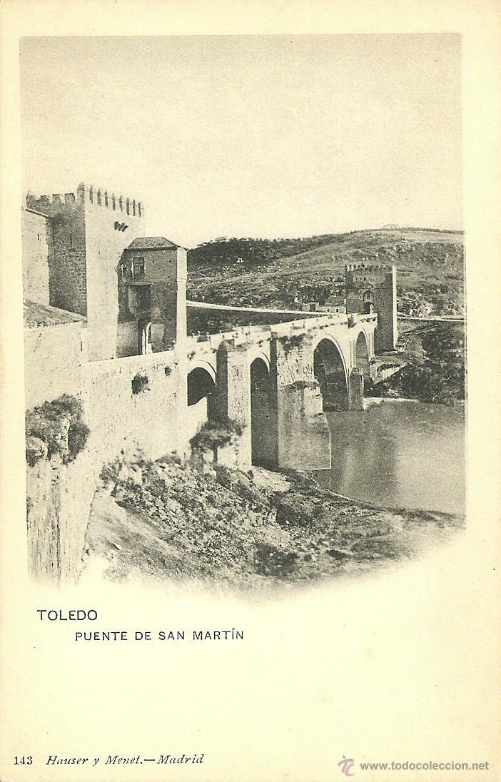 TOLEDO - PUENTE DE SAN MARTÍN. (Postales - España - Castilla La Mancha Antigua (hasta 1939))