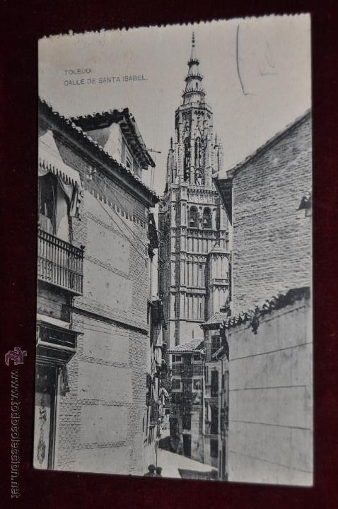 ANTIGUA POSTAL DE TOLEDO. CALLE DE SANTA ISABEL. HAUSER Y MENET. SIN CIRCULAR (Postales - España - Castilla La Mancha Antigua (hasta 1939))