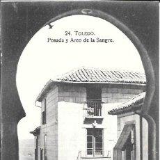 Postales: TOLEDO - Nº 24. POSADA Y ARCO DE LA SANGRE - ABELARDO LINARES - SIN CIRCULAR. Lote 43623578