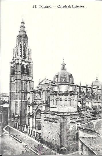TOLEDO - Nº 31. CATEDRAL: EXTERIOR - ABELARDO LINARES - SIN CIRCULAR (Postales - España - Castilla La Mancha Antigua (hasta 1939))