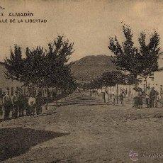 Postales: ALMADÉN (CIUDAD REAL).- CALLE DE LA LIBERTAD. Lote 44367985