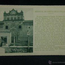 Postales: POSTAL SIN CIRCULAR HOSPITAL SANTA CRUZ TOLEDO PATRONATO NACIONAL TURISMO ED CAYON TEXTO REPIDE. Lote 44685430
