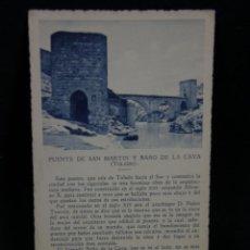 Postales: POSTAL SIN CIRCULAR PUENTE SAN MARTIN BAÑO TOLEDO PATRONATO NACIONAL TURISMO ED CAYON TEXTO REPIDE. Lote 44685437