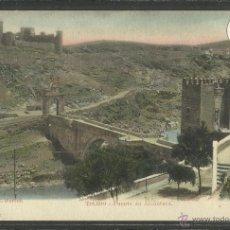 Postales - TOLEDO - PUENTE DE ALCANTARA - FOT· C.GARCES - REVERSO SIN DIVIDIR - (25071) - 45322788