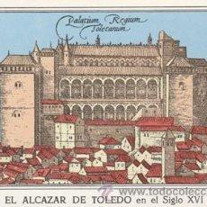 Postales: TOLEDO - GRABADO DEL ALCAZAR EN EL SIGLO XVI - CANTO AL ALCAZAR EN EL REVERSO - AÑO 1968 - VER FOTO. Lote 45649117