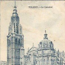 Postales: TOLEDO . LA CATEDRAL. CIRCULADA. 1903.. Lote 46004514