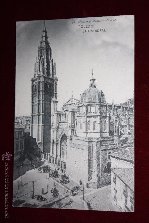 ANTIGUA POSTAL DE TOLEDO. LA CATEDRAL. FOTPIA. HAUSER Y MENET. CIRCULADA (Postales - España - Castilla La Mancha Antigua (hasta 1939))