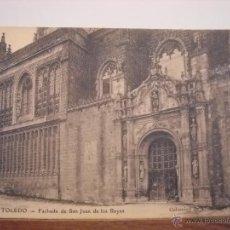 Postales: TOLEDO,FACHADA DE SAN JUAN DE LOS REYES.. Lote 48657064
