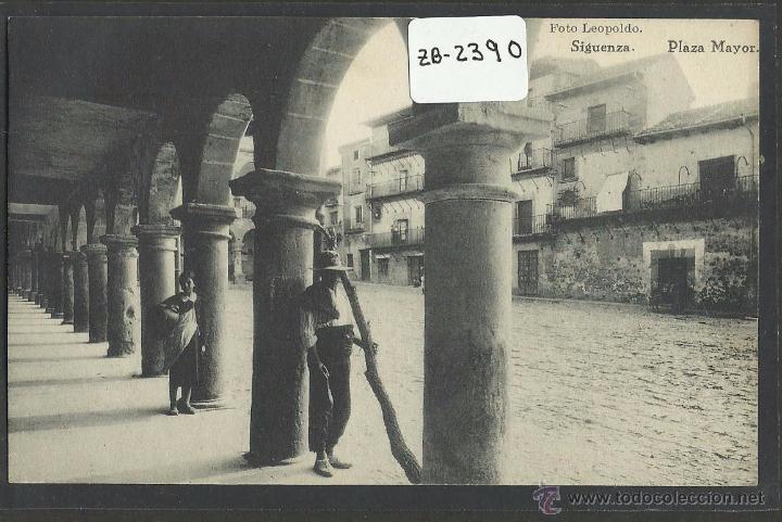 SIGÜENZA - PLAZA MAYOR - HAUSER Y MENET - (ZB-2390) (Postales - España - Castilla La Mancha Antigua (hasta 1939))
