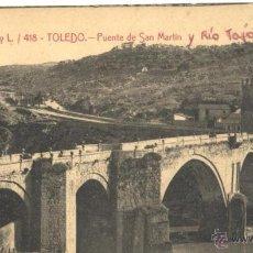 Postales: TOLEDO - PUENTE DE SAN MARTIN Y RIO TAJO. Lote 51218098