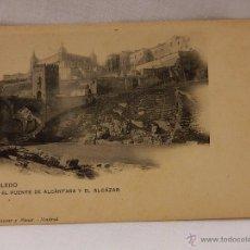 Postales: TOLEDO. EL PUENTE DE ALCÁNTARA Y EL ALCAZAR. HAUSER Y MENET. MADRID. REVERSO SIN DIVIDIR.. Lote 51387650
