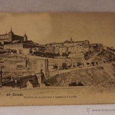 Postales: TOLEDO. PUENTE DE ALCÁNTARA Y SUBIDA A TOLEDO. HAUSER Y MENET. MADRID. REVERSO SIN DIVIDIR.. Lote 51388087