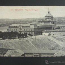 Postales: POSTAL TOLEDO. HOSPITAL DE AFUERA. . Lote 51559281