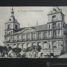 Postales: POSTAL TOLEDO. EL AYUNTAMIENTO. . Lote 51559334