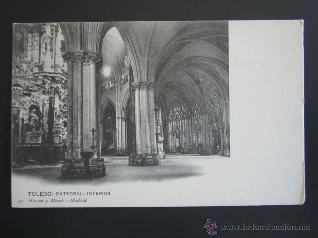 POSTAL TOLEDO. INTERIOR CATEDRAL. HAUSER Y MENET. (Postales - España - Castilla La Mancha Antigua (hasta 1939))