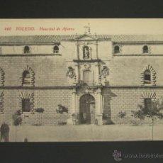 Postales: POSTAL TOLEDO. HOSPITAL DE AFUERA. . Lote 51593347