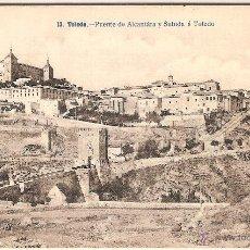 Postales: TOLEDO, PUENTE DE ALCANTÁRA Y SUBIDA A TOLEDO - FOT. LACOSTE Nº 13 - SIN CIRCULAR. Lote 51620402