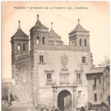 Postales: TOLEDO INTERIOR DE LA PUERTA DEL CAMBRÓN. Lote 13529370