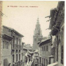 Postales: PS5520 TOLEDO 'CALLE DEL COMERCIO'. M.H. SIN CIRCULAR. Lote 46769397