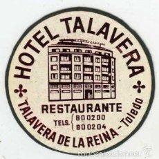 Postales: TALAVERA DE LA REINA (TOLEDO). ETIQUETA DEL ANTIGUO HOTEL TALAVERA, DIAMETRO 5,8 CM.. Lote 58119730