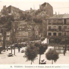 Postales: POSTAL DE TOLEDO ZOCODOVER Y EL ALCAZAR , DESPUES DEL ASEDIO 12/095. Lote 58532020