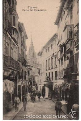 TARJETA POSTAL TOLEDO. CALLE DEL COMERCIO. FOTOTIPIA J. ROIG (Postales - España - Castilla La Mancha Antigua (hasta 1939))