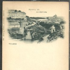 Postales: TOLEDO - PUENTE DE ALCANTARA - 131 ROMO & FÜSSEL, LIBRERIA, SIN DIVIDIR - ESCUDO REAL. Lote 59727463