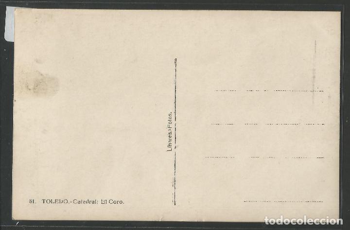 Postales: TOLEDO - 81 - CATEDRAL - LINARES - FOTOGRAFICA -VER REVERSO - (45.329) - Foto 2 - 66473290