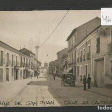 Postales: ALCAZAR DE SAN JUAN - CALLE DE CASTELAR - FOTOGRAFICA - VER REVERSO - (46.737). Lote 78033593