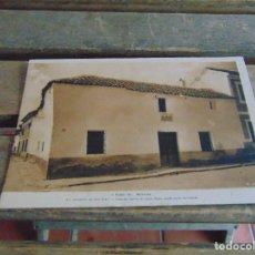 Postales: TARJETA POSTA CIRCULADA LA CASA DONDE NACIO CERVANTES ALCAZAR DE SAN JUAN. Lote 80791002