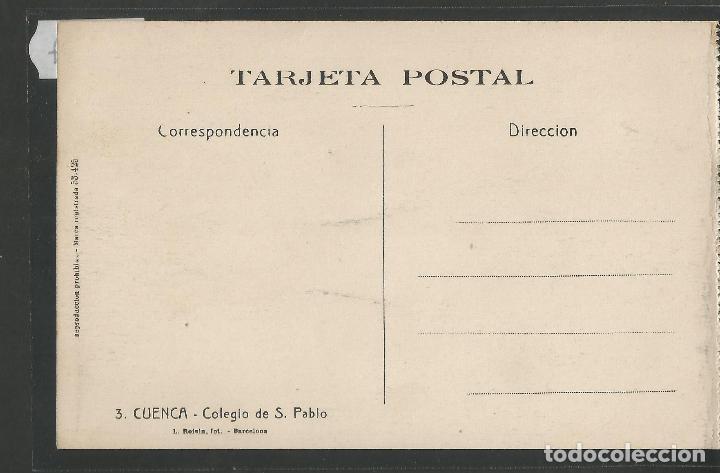 Postales: CUENCA - 3- COLEGIO S. PABLO - ROISIN -VER REVERSO-(47.407) - Foto 2 - 82497832