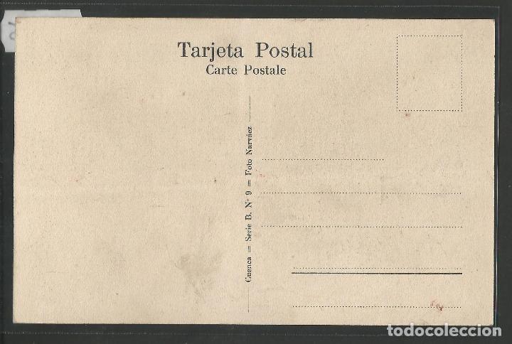 Postales: CUENCA - RECREO PERAL - SERIE B- NUM. 9 - FOTO NARVAEZ -VER REVERSO-(47.425) - Foto 2 - 82499280